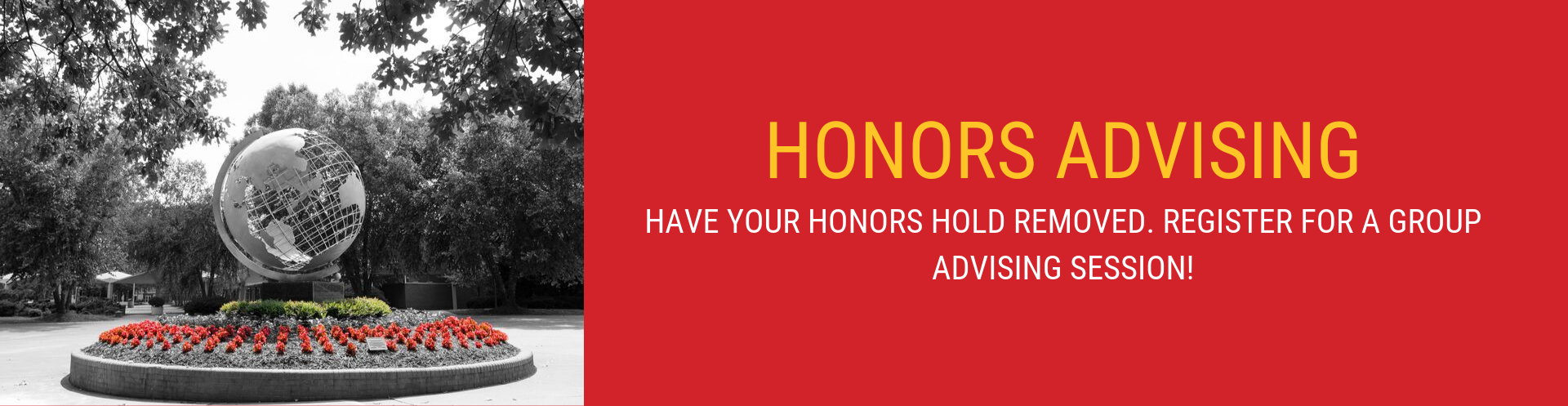 Click here to register for Honors Advising